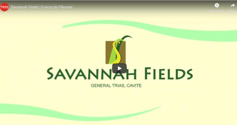 VideoThumbnail-SavannahFields-GenTrias-FuturaByFilinvest