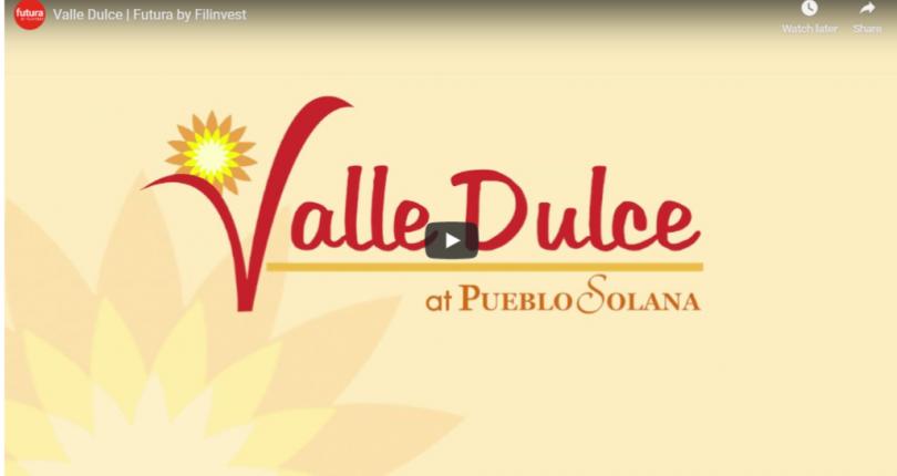 VideoThumbnail-ValleDulce-PuebloSolana-CalambaLaguna-FuturaByFilinvest